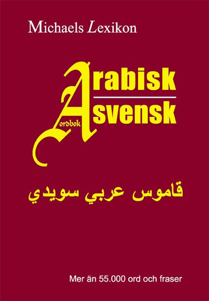Arabisk - svensk ordbok 55.000 ord